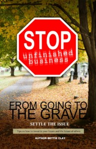 unfinished business going to the grave book